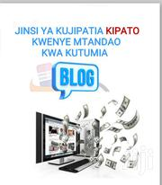 Blog Creation   Computer & IT Services for sale in Dar es Salaam, Kinondoni